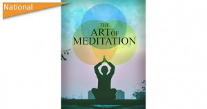 It's About Time For You To Learn The Art Of Meditation!