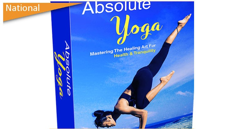 Absolute Yoga - Achieve Optimum Health, Mindfulness & Spiritual Enlightenment In Just 30 Minutes A Day!